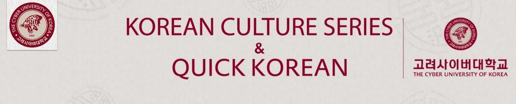Korean Culture Series & Quick Korean