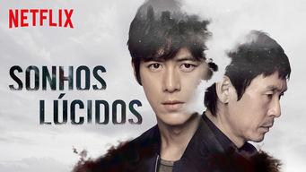Outro exemplo de sucesso foi Sonhos Lúcidos. Foto: Netflix